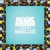 Magic System Feat. Chawki - Magic In The Air (M-Severin Remix)