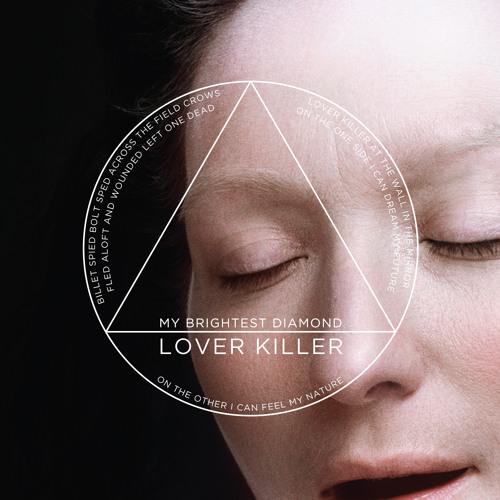 "My Brightest Diamond, ""Lover/Killer"""