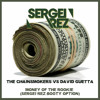 The Chainsmokers vs David Guetta - Money Of The Rookie (Sergei Rez Booty Option) *FD*