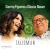 Quando Eu Canto - Sammy Figueroa - Glaucia Nasser: Talisman - Savant Records SCD 2144