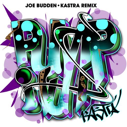 Joe Budden - Pump It Up (Kastra Remix) [FREE DOWNLOAD]