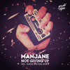 Manjane - Not Giving Up