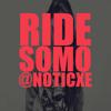 Somo- Ride !!  @DjPhoenix973 Ft. @Noticxe.