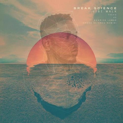 "Kendrick Lamar vs Tycho - ""Vibe Walk"" (Break Science Remix) [Thissongissick.com Premiere]"