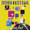 Mord Fustang - Magic Trooper (Pludons Edit) [Electro House]
