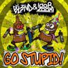 Go Stupid! - DJ BL3ND, Ido B & Zooki (Wicked&Wild TRAP Remix) (FREE DOWNLOAD)