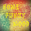Some Funky Mood [royalty free music]