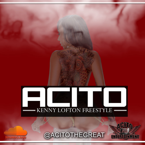 Acito -Kenny Lofton Freestyle Produced By Canei Finch