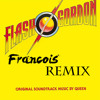 Queen - Flash Gordon theme (François Remix)