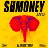 ELEPHANT MAN - SHMONEY DANCE