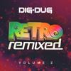 Retro Remixed Vol. 2