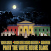 Paint The White House Black (feat. Yasus Afari) by Boom One Sound System