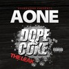 AOne ft. Big Cheeze, Street Knowledge - Dope As Coke [Thizzler.com]