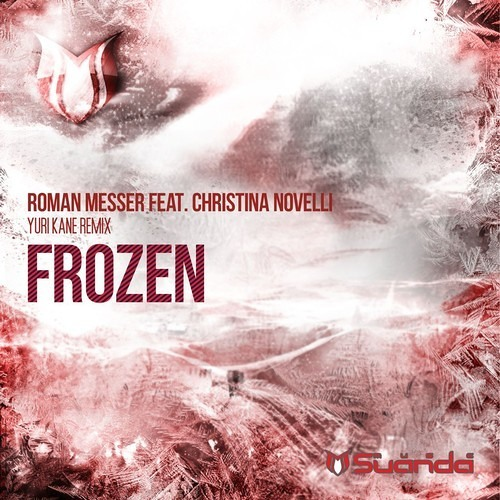 Roman Messer Feat. Christina Novelli - Frozen (Yuri Kane Remix)[demo]