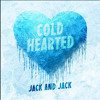 Cold Hearted - Jack and Jack Portada del disco