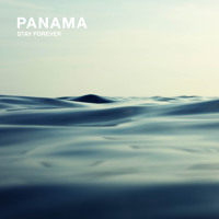 PANAMA - Stay Forever