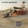 Audible Wasteland - Burning Man 2013, An Audio Journey…