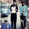 BLP   Tchila (Dope Music)
