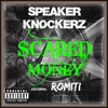 Speaker Knockerz - Scared Money Feat. Romiti