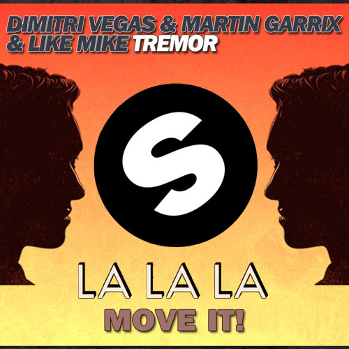 Tremor vs. La La La vs. I Like To Move It (JӨSΣPH-BΣ Reboot)W/DL