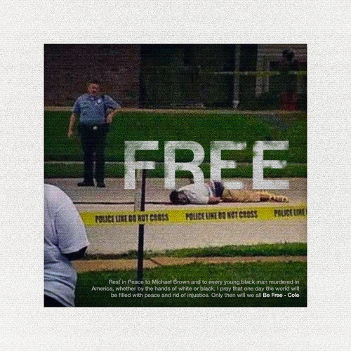 Audio: J. Cole: Be Free (Michael Brown Tribute)