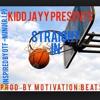 kidd jayy straight inr i p nunu prod by motivation beats