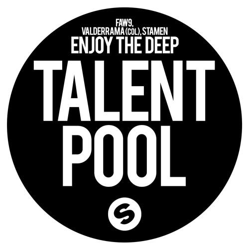 FAW9, VALDERRAMA (COL), STAMEN - Enjoy The Deep (Original Mix)
