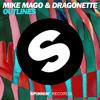 Mike Mago & Dragonette - Outlines (Original Mix)