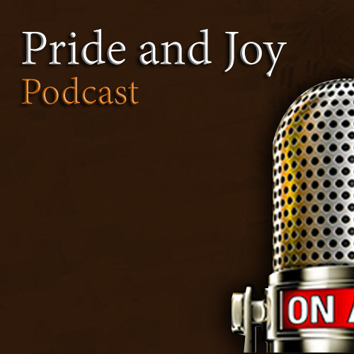 Pride And Joy Podcast Episode 4