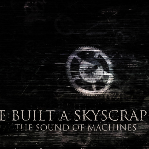 The Sound of Machines