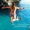 EDX - Cool You Off ( Jamwiz Remix )