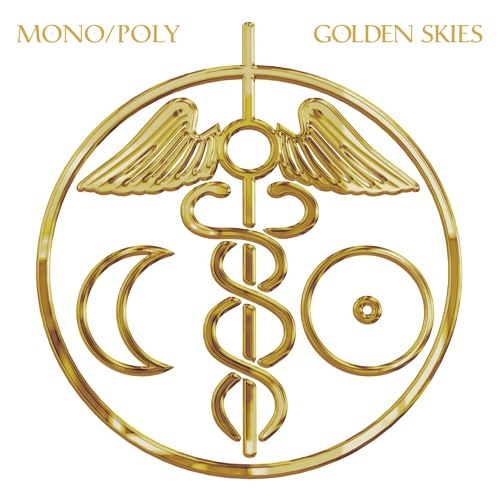 Mono/Poly - 'Golden Skies' Selections