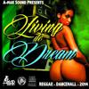 A - Mar Sound - Living The Dream - August 2014 Mixtape