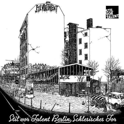 SVT136 –  Stil vor Talent Berlin – Schlesisches Tor