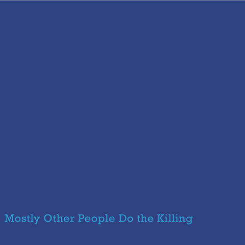 All Blues - Mostly Other People Do the Killing