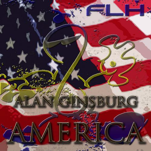 FLH & Allen Ginsberg - America