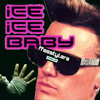 Selector Emka -ice Ice Baby Push Up (Freestylers vs. Vanilla Ice)