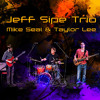 Jeff Sipe Trio feat Mike Seal and Taylor Lee