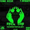 Yung Dizzo Featuring T-Menace - Fuck You (OFFICIAL FMGMIX)