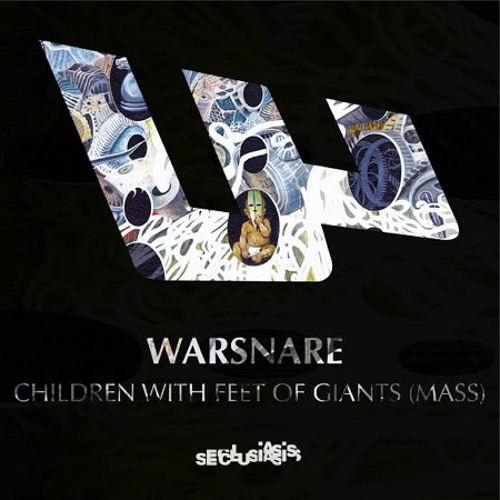 Warsnare - Children With Feet Of Giants (Mass)