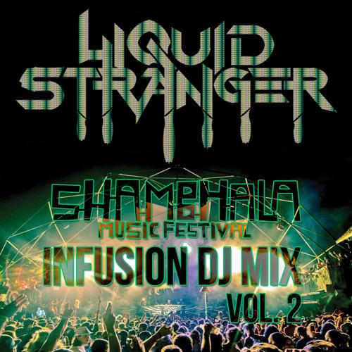 Liquid Stranger - Infusion Mix Vol 2 (Shambhala Edition)