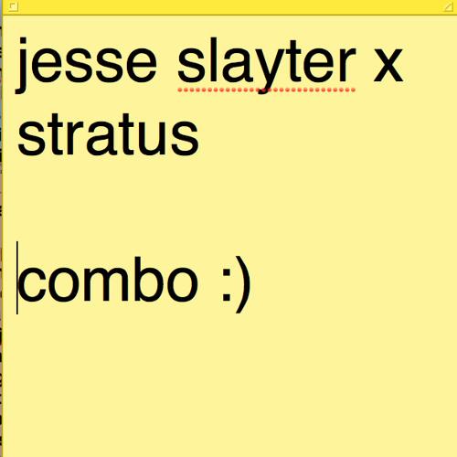Stratus x Jesse Slayter - Combo (Original Mix)