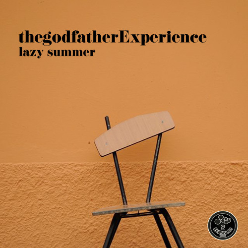 thegodfatherExperience - the long lazy summer
