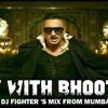 Party With Bhootnath - Bhoothnath Returns - Shaitan Mix - Dj (Fighter's Mix)