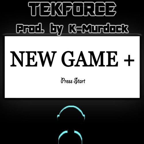 New Game + (Prod. By K-Murdock)