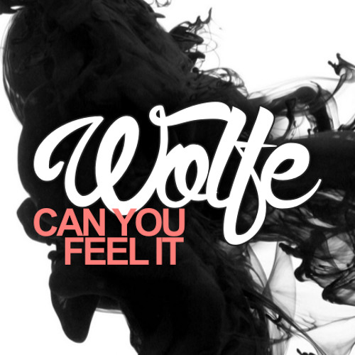 Can You Feel It (FREE DOWNLOAD)