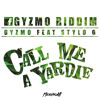 STYLO G - CALL MI A YARDIE - REMIX BODY TO BODY RIDDIM @GyzmoFwi