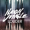 Neon Jungle - Louder (Cover with Nisha)