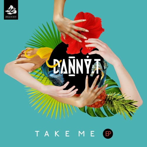 "Danny T - ""Take Me"" EP"