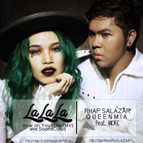La La La ft. Queen MIA (Music Video on YouTube)